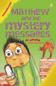 Matthew and the Mystery Messages (Superblades Series)