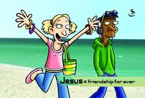 Jesus = Friendship Forever (For Use With 10 & 12 Year Olds)