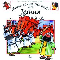 March Round the Walls With Joshua (Action Rhyme Series)