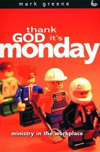 Thank God Its Monday (3rd Edition)