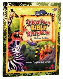 Adventure Bible Storybook Deluxe Edition (Includes 2 Audio Cds)