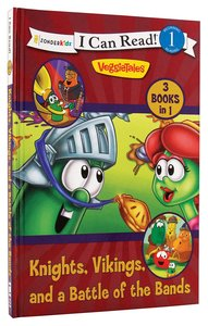 Knights, Vikings, and a Battle of the Bands (I Can Read!1/veggietales Series)