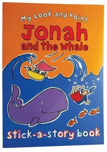 My Look and Point: Jonah and the Whale Stick-A-Story