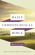 The NKJV Daily Chronological Bible