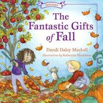 The Fantastic Gift of Fall (Seasons Series)
