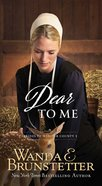Dear to Me (#03 in Brides Of Webster County Series)