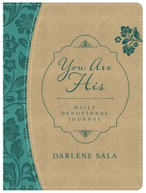 You Are His Daily Devotional Journal