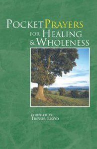 Pocket Prayers For Healing and Wholeness