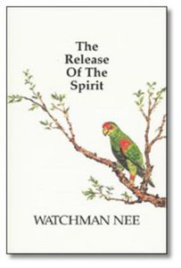 The Release of the Spirit (Includes Workbook)