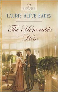 The Honorable Heir (#1093 in Heartsong Series)