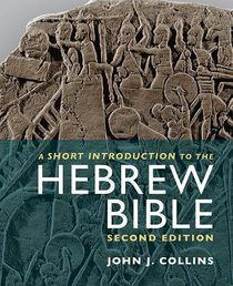 A Short Introduction to the Hebrew Bible (Second Edition)