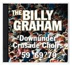 The Billy Graham Crusade Choirs