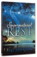 Supernatural Rest