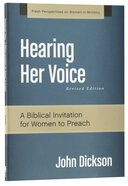 Hearing Her Voice (Fresh Perspectives On Women In Ministry Series)