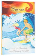 Burned (#02 in Soul Surfer Series)