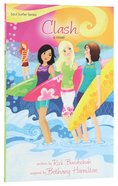 Clash (#01 in Soul Surfer Series)