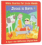 Spot-The-Difference: Jesus is Born (Jigsaw Book) (Bible Stories For Little Hands Series)