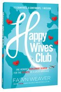 Happy Wives Club, The