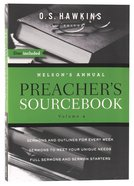Nelsons Annual Preachers Sourcebook (Volume 4)