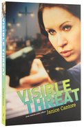 Visible Threat (#02 in Brinna Caruso Collection Series)