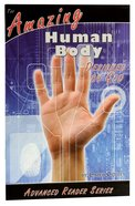 Amazing Human Body Designed By God (A P Reader Series)