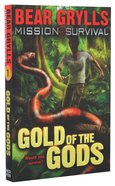 Gold of the Gods (#01 in Mission Survival Series)