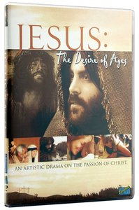 Jesus, the Desire of Ages