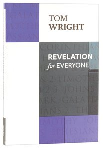 Revelation For Everyone (New Testament For Everyone Series)