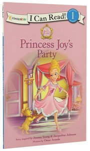 Princess Joys Party (I Can Read!1/princess Parables Series)