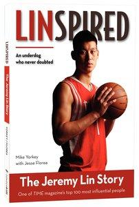 Linspired - the Jeremy Lin Story (Zonderkidz Biography Series (Zondervan))