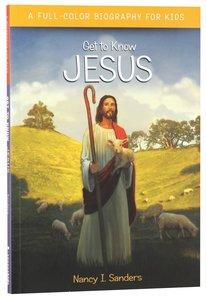 Jesus (Get To Know Series)