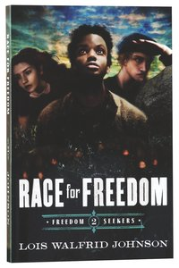 Race For Freedom (#02 in Freedom Seekers Series)