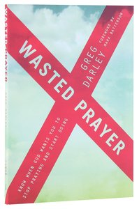 Wasted Prayer