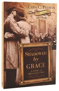 Shadowed By Grace (ILl Be Seeing You Series)