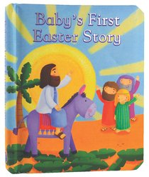 Babys First Easter Story