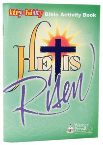 Activity Book He is Risen! (Itty Bitty Bible Series)