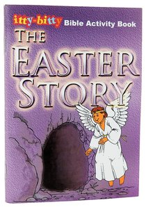 Activity Book Easter Story (Itty Bitty Bible Series)