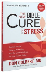 The New Bible Cure For Stress (The New Bible Cure Series)