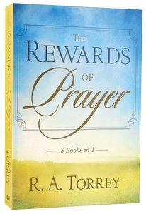 The Rewards of Prayer (5 Books In 1 Anthology)