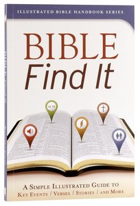 Bible Find It (Illustrated Bible Handbook Series)