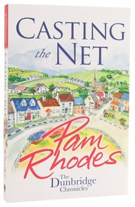 Casting the Net (#02 in Dunbridge Chronicles Series)