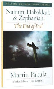 Nahum, Habbakuk and Zephaniah (Reading The Bible Today Series)