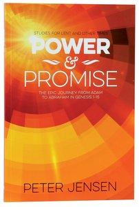 2015 Lenten Studies: Power and the Promise