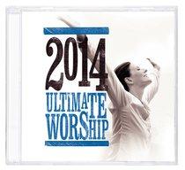 Ultimate Worship 2014 Double