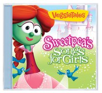 Veggie Tunes: Sweetpeas Songs For Girls