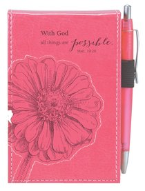 Pocket Notepad With Pen: With God All Things Are Possible Pink/Flower Luxleather