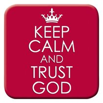 Meaningful Magnet: Keep Calm & Trust God Red