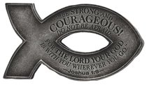 Cast Stone Fish Magnet: Pewter Finish, Be Strong & Courageous