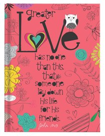 Scripture Journal: Love John 15:13, Owl, Dark Pink