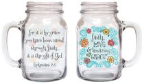 Old Fashioned Drinkin Jar: Faith, Love & Amazing Grace, Ephesians 2:8